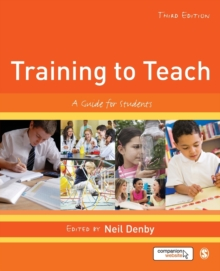 Training to Teach : A Guide for Students, Paperback Book