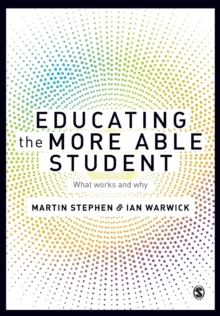 Educating the More Able Student : What works and why, Paperback / softback Book