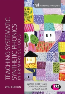 Teaching Systematic Synthetic Phonics in Primary Schools, Paperback Book