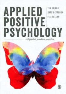 Applied Positive Psychology : Integrated Positive Practice, EPUB eBook