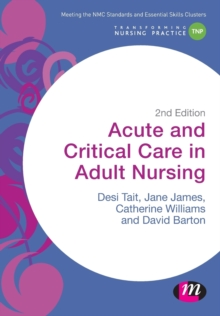 Acute and Critical Care in Adult Nursing, Paperback / softback Book