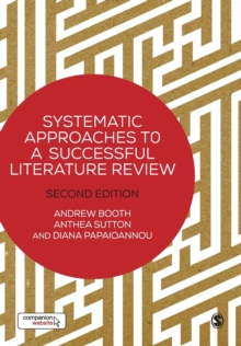 Systematic Approaches to a Successful Literature Review, Paperback Book
