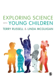 Exploring Science with Young Children : A Developmental Perspective, Paperback Book