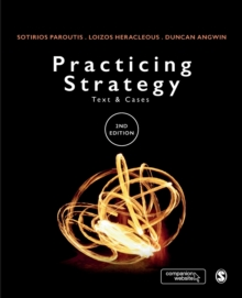 Practicing Strategy : Text and cases, Paperback Book