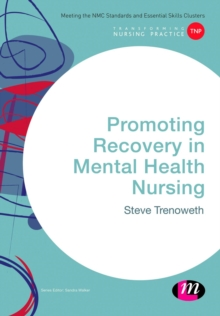 Promoting Recovery in Mental Health Nursing, Paperback Book