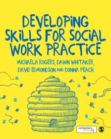 Developing Skills for Social Work Practice, Hardback Book