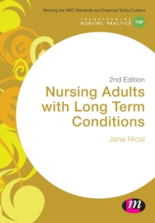 Nursing Adults with Long Term Conditions, Paperback / softback Book