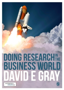 Doing Research in the Business World, Hardback Book