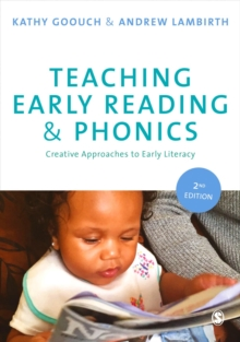 Teaching Early Reading and Phonics : Creative Approaches to Early Literacy, Paperback Book