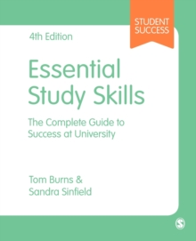 Essential Study Skills : The Complete Guide to Success at University, Paperback Book