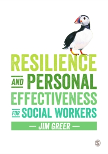 Resilience and Personal Effectiveness for Social Workers, Paperback Book
