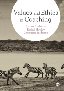 Values and Ethics in Coaching, Hardback Book