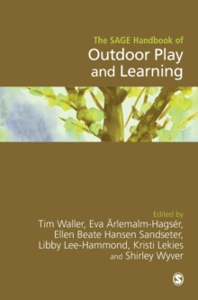 The SAGE Handbook of Outdoor Play and Learning, Hardback Book