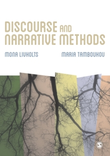 Discourse and Narrative Methods : Theoretical Departures, Analytical Strategies and Situated Writings, EPUB eBook