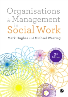 Organisations and Management in Social Work : Everyday Action for Change, Paperback Book