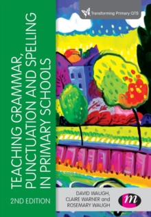 Teaching Grammar, Punctuation and Spelling in Primary Schools, Paperback Book