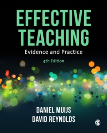 Effective Teaching : Evidence and Practice, Paperback Book
