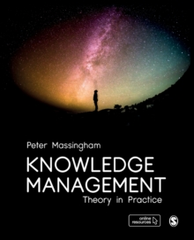 Knowledge Management : Theory in Practice, Paperback / softback Book