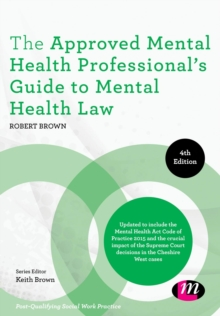 The Approved Mental Health Professional's Guide to Mental Health Law, Paperback Book