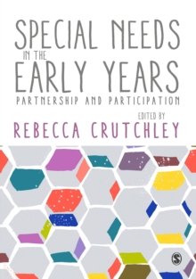Special Needs in the Early Years : Partnership and Participation, Paperback Book