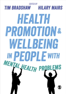 Health Promotion and Wellbeing in People with Mental Health Problems, Paperback Book