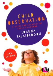 Child Observation : A Guide for Students of Early Childhood, Paperback / softback Book