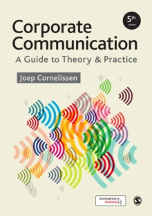Corporate Communication : A Guide to Theory and Practice, Hardback Book