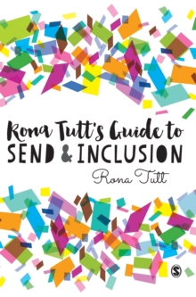 Rona Tutt's Guide to SEND & Inclusion, Hardback Book