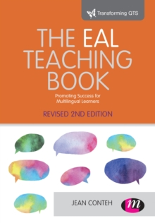 The EAL Teaching book : Promoting success for multilingual learners, PDF eBook
