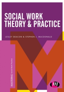 Social Work Theory and Practice, Paperback Book