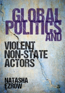 Global Politics and Violent Non-state Actors, Paperback Book