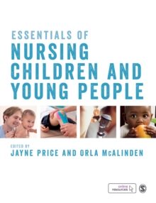 Essentials of Nursing Children and Young People, Paperback Book