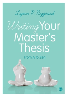 Writing Your Master's Thesis : From A to Zen, PDF eBook