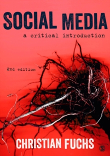 Social Media : A Critical Introduction, Hardback Book