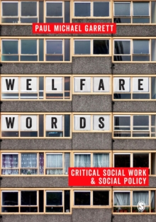 Welfare Words: : Critical Social Work & Social Policy, Paperback Book