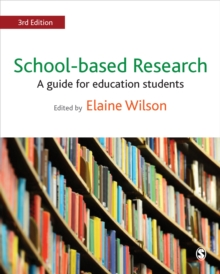 School-Based Research : A Guide for Education Students, Paperback Book