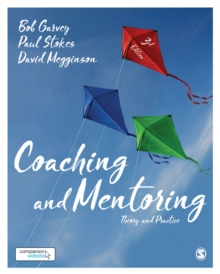 Coaching and Mentoring : Theory and Practice, Paperback Book