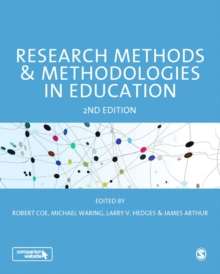 Research Methods and Methodologies in Education, Paperback Book