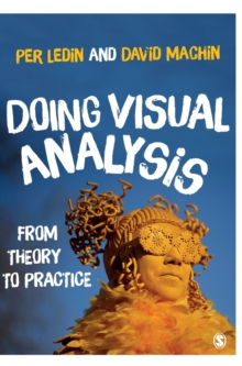Doing Visual Analysis : From Theory to Practice, Hardback Book