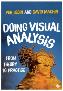 Doing Visual Analysis : From Theory to Practice, Paperback Book