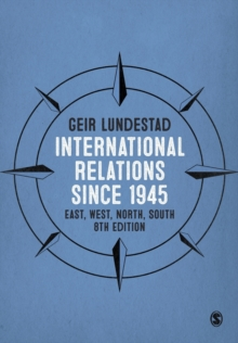 International Relations since 1945 : East, West, North, South, Paperback Book