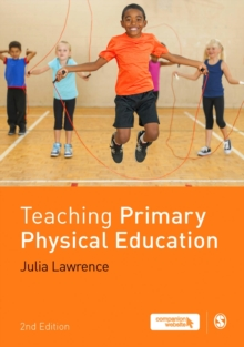 Teaching Primary Physical Education, Paperback Book