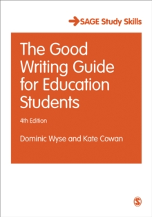 The Good Writing Guide for Education Students, Paperback / softback Book