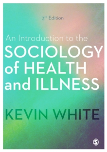 An Introduction to the Sociology of Health and Illness, Hardback Book