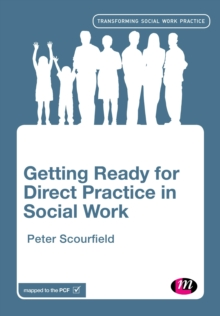 Getting Ready for Direct Practice in Social Work, Paperback / softback Book