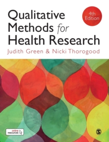 Qualitative Methods for Health Research, Paperback Book