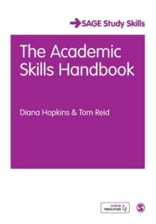 The Academic Skills Handbook : Your Guide to Success in Writing, Thinking and Communicating at University, Paperback / softback Book