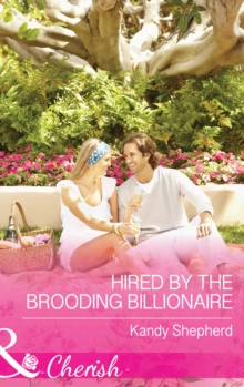 Hired by the Brooding Billionaire, EPUB eBook