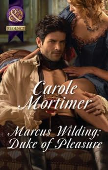 Marcus Wilding: Duke Of Pleasure (Mills & Boon Historical Undone) (A Dangerous Dukes novella, Book 1), EPUB eBook