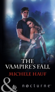 The Vampire's Fall (Mills & Boon Nocturne), EPUB eBook